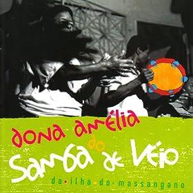 Amazon.com: Árvore: Dona Amélia do Samba de Véio da ilha do