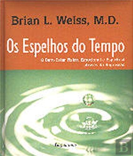 Read Online Os Espelhos do Tempo + CD ( Português) pdf epub