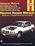 img - for GM: Skylark, Somerset, Achieva, Calais, Grand Am, '85' thru 98 (Haynes Manuals) book / textbook / text book