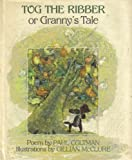 Tog the Ribber Granny's Tales, Paul Coltman, 0374376301