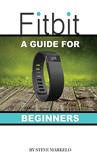 Picture of a Fitbit A Guide for Beginners