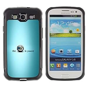 All-Round híbrido Heavy Duty de goma duro caso cubierta protectora Accesorio Generación-II BY RAYDREAMMM - Samsung Galaxy S3 I9300 - Blue Earth Is Yours Planet Inspiring