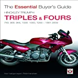 Hinckley Triumph Triples and Fours 750, 900, Peter Henshaw, 1845842871