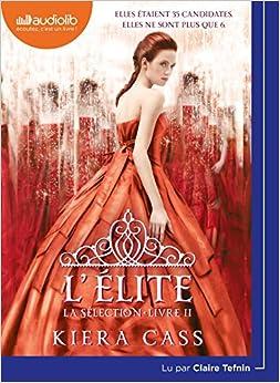Ebook Descargar Libros Gratis La Sélection 2 - L'élite: Livre Audio 1 Cd Mp3 Formato PDF Kindle