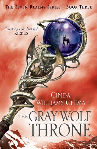 the-gray-wolf-throne-the-seven-realms-series-book-3-by-cinda-williams-chima-2013-01-03