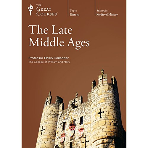 The Great Courses: Late Middle Ages