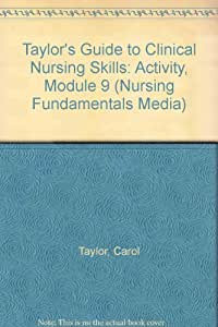 Taylor's Video Gde Clin Nursing Skills: Activity (Mod 9 Vhs)