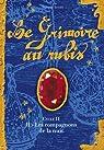 Le Grimoire au rubis, Cycle 2, Tome 2 : Les compagnons de la nuit par Bottet