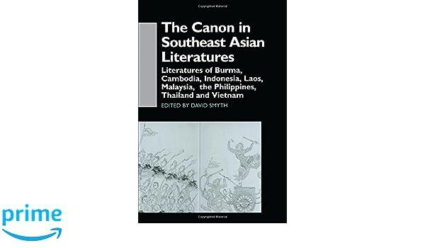 the canon in southeast asian literature smyth david