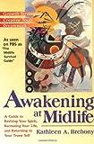 Awakening at Midlife, Kathleen A. Brehony, 1573226327
