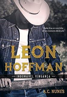 Leon Hoffman: Indomável Vingança