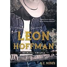 Leon Hoffman: Indomável Vingança (Portuguese Edition)