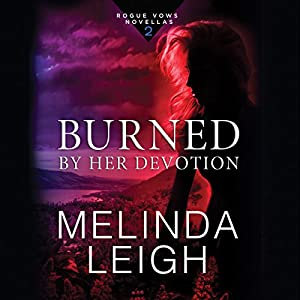 Burned by Her Devotion Audiobook