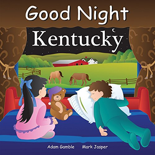 Good Night Kentucky (Good Night Our World)