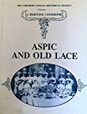 Aspic and old lace: Ten decades of cooking, fashion, and social history by Barts, Diane L (1987) Hardcover