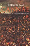 Cannae: The Experience of Battle in the Second Punic War, Gregory Daly, 0415327431