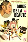 Guide de la beaute par La Villehuchet