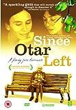 Since Otar Left [DVD] by Esther Gorintin