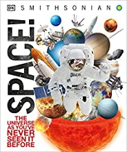 Space!: The Universe as You've Never Seen It Be