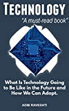 You Need This Book If You're Living in the 21st CenturyHow many hours of the day do you spend on technology? How many hours have your kids, spouse, parents, or your peers used technology combined? The number would probably be higher than you could ...