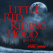 Little Red Riding Hood (From the Wolf of Snow Hollow) - EP
