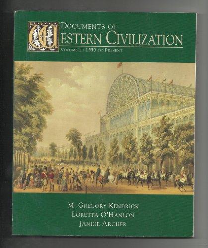 Documents of Western Civilization, Volume II (Since 1550), 3rd