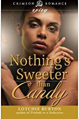 Nothing's Sweeter Than Candy by Lotchie Burton (2015-01-28) Paperback