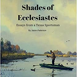 Shades of Ecclesiastes