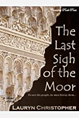 The Last Sigh of the Moor Kindle Edition