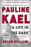 Pauline Kael, Brian Kellow, 0143122207