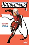 U.S. Avengers (Issue #1 -Florida State Variant: Ant-Man)