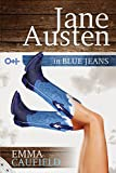 Jane Austen in Blue Jeans