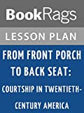 front porch plans Lesson Plans From Front Porch to Back Seat: Courtship in Twentieth-century America