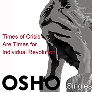 Times of Crisis Are Times for Individual Revolution Speech