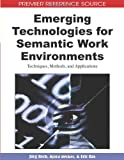 Emerging Technologies for Semantic Work Environments, Jörg Rech and Björn Decker, 1599048779