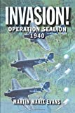 Invasion!: Operation Sea Lion, 1940 by Martin Marix Evans (2004-09-09)