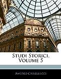 Studi Storici, Amedeo Crivellucci, 1143312856