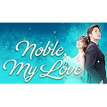 Noble, My Love - Season 1