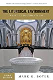 img - for The Liturgical Environment: What the Documents Say book / textbook / text book
