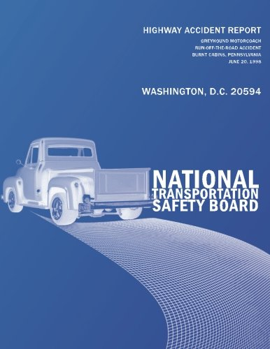 Download Highway Accident Report: Greyhound Motorcoach Run-off-the Road Accident Burnt Cabins, Pennsylvania June 20, 1998 pdf