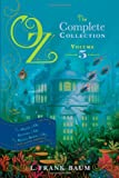 Oz - The Complete Collection, L. Frank Baum and Ruth Plumly Thompson, 1442488948