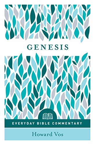 Genesis- Everyday Bible Commentary (Everyman's Bible Commentaries) (English Edition)