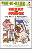 Henry And Mudge And Annie's Perfect Pet (Turtleback School & Library Binding Edition) (Henry & Mudge Books (Simon & Schuster))
