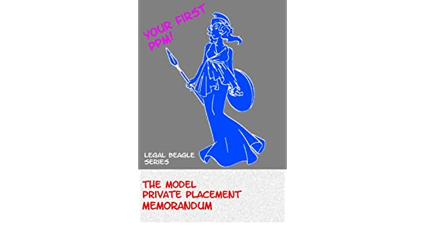 The Model Private Placement Memorandum - Kindle Edition By Peter