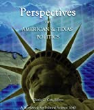 Perspectives on American and Texas Politics, Gloria Cox, 0974151467