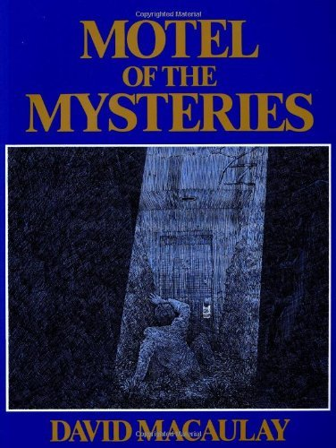MOTEL OF THE MYSTERIES by David Macaulay (1979 Large format Hardcover in Dust jacket 96 pages. Houghton Mifflin Company publishers.)