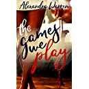 The Games We Play (FWB Book 1)