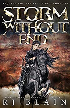 Storm Without End (Requiem for the Rift King Book 1) by [Blain, RJ]
