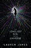 """""""The Loneliest Girl in the Universe"""" av Lauren James"""