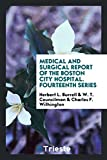 Medical and Surgical Report of the Boston City Hospital. Fourteenth Series